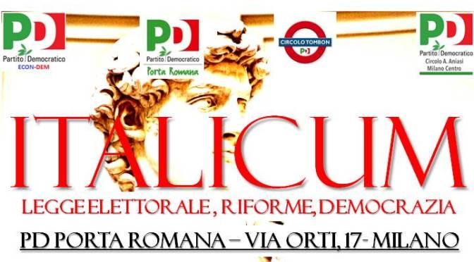 DIBATTITO AL CIRCOLO: ITALICUM – LEGGE ELETTORALE, RIFORME, DEMOCRAZIA – LUNEDI' 11 MAGGIO ORE 18:00