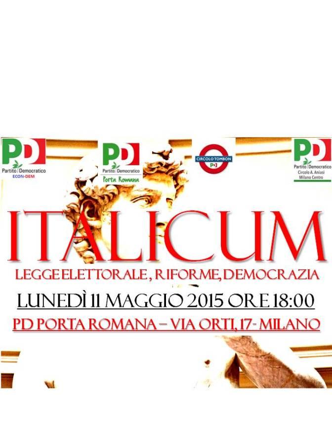 DIBATTITO AL CIRCOLO: ITALICUM – LEGGE ELETTORALE, RIFORME, DEMOCRAZIA – LUNEDI' 11 MAGGIO ORE 18:00.