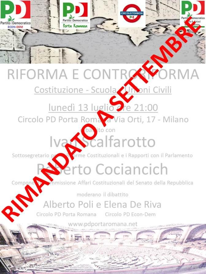 """RIMANDATO A SETTEMBRE IL DIBATTITO """"RIFORMA E CONTRORIFORMA"""""""