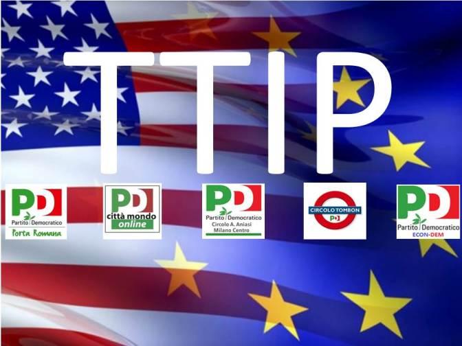 IL TRATTATO TTIP – DIBATTITO AL CIRCOLO PD PORTA ROMANA VENERDI' 11 DICEMBRE DALLE ORE 20:45