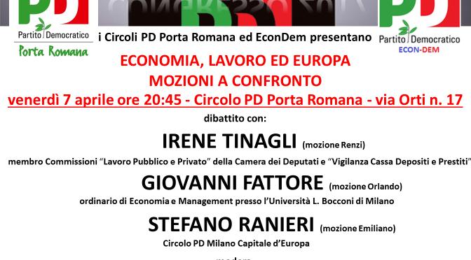 Venerdì 7 aprile ore 20:45 al Circolo – Mozioni a confronto: Economia, Lavoro ed Europa con l'On. Irene Tinagli e il Prof. Giovanni Fattore