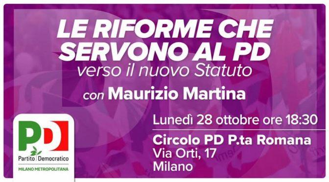 LUNEDI' 28 OTTOBRE alle 18:30 sarà al Circolo MAURIZIO MARTINA per discutere del nuovo Statuto del Partito Democratico